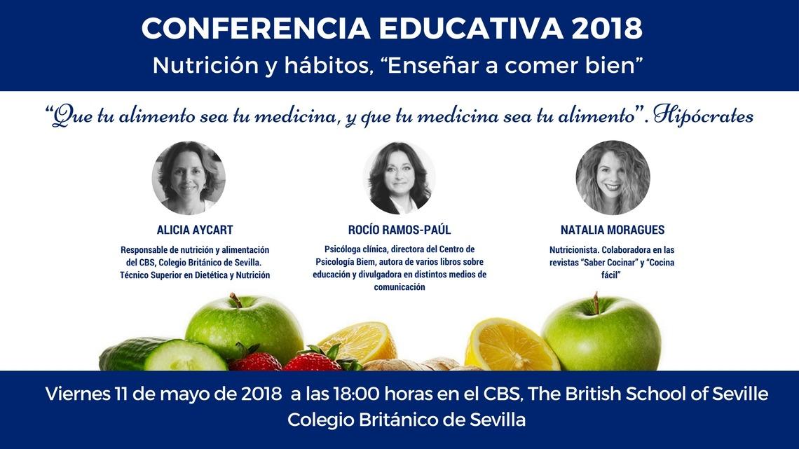 """CONFERENCIA EDUCATIVA CBS 2018 Nutrición y hábitos, """"Enseñar a comer bien"""""""