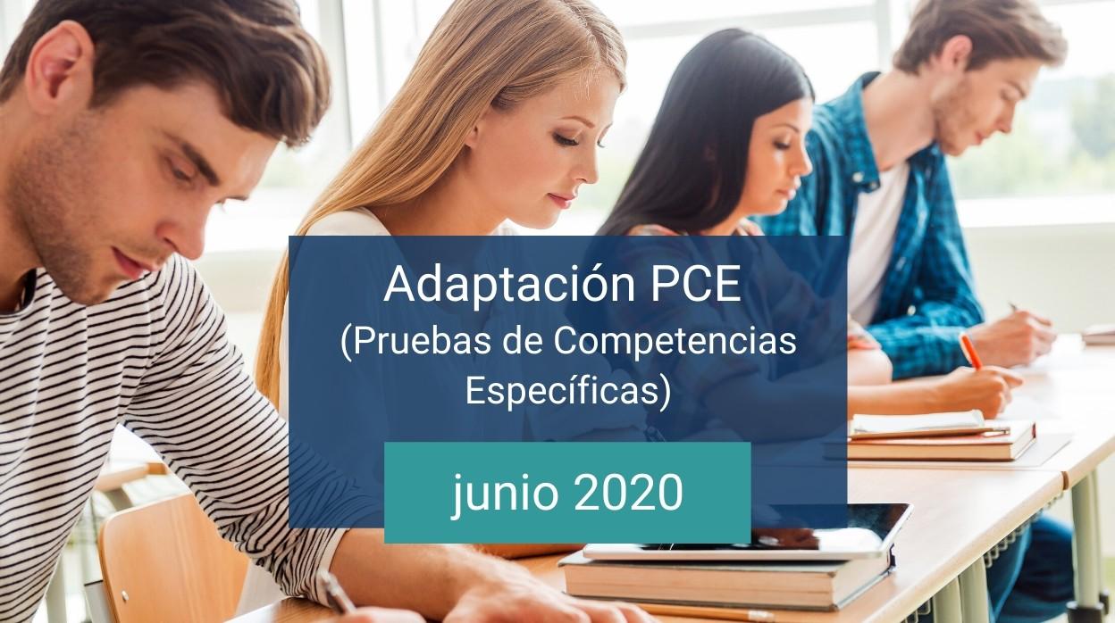Adaptación PCE – Pruebas de Competencias Específicas – junio 2020