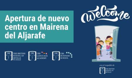 Apertura de nuevo centro educativo CBS en Mairena del Aljarafe a partir de 2021-2022