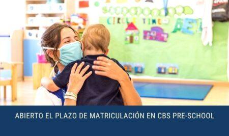 Abierto Plazo Matriculación Curso 2021-2022 en CBS Pre-School
